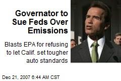 Governator to Sue Feds Over Emissions