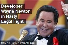 Developer, Wayne Newton in Nasty Legal Fight