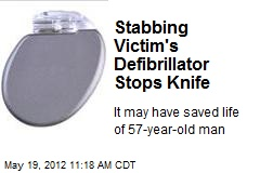Stabbing Victim's Defibrillator Stops Knife