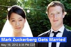 Mark Zuckerberg Gets Married