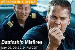 Battleship Misfires