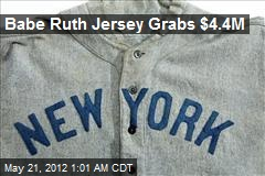 Babe Ruth Jersey Grabs $4.4M