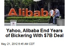 Yahoo, Alibaba End Years of Bickering With $7B Deal