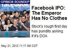 Facebook IPO: The Emperor Has No Clothes