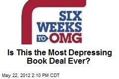 Is This the Most Depressing Book Deal Ever?