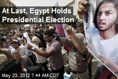 At Last, Egypt Holds Presidential Election