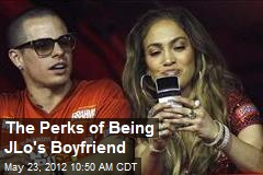 The Perks of Being JLo's Boyfriend
