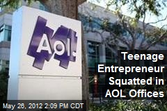 Teenage Entrepreneur Squatted in AOL Offices