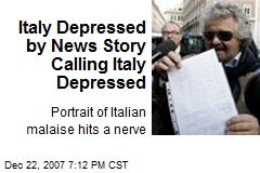 Italy Depressed by News Story Calling Italy Depressed