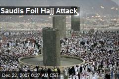 Saudis Foil Hajj Attack