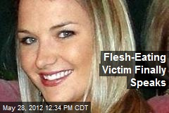 Flesh-Eating Victim Finally Speaks