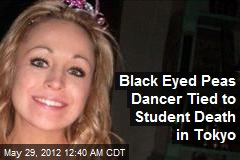 Black-Eyed Peas Dancer Linked to Student Death in Tokyo