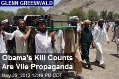 Obama's Kill Counts Are Vile Propaganda