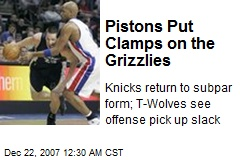 Pistons Put Clamps on the Grizzlies