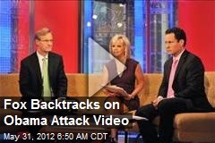 Fox Airs Obama Attack Video
