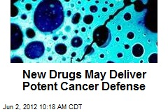 New Drugs May Deliver Potent Cancer Defense