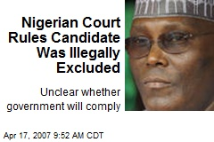 Nigerian Court Rules Candidate Was Illegally Excluded