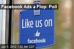 Facebook Ads a Flop: Poll