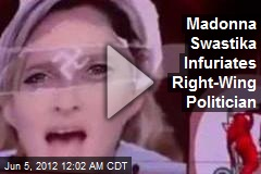 Madonna Swastika Infuriates French Politician