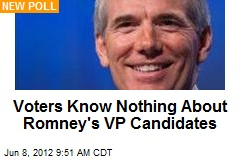 Voters Know Nothing About Romney's VP Candidates