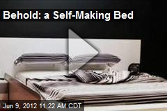 Behold: a Self-Making Bed