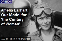Amelia Earhart: A Heroine for 'the Century of Women'