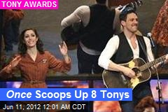 Once Upon a Time, Once Scooped Up Eight Tonys