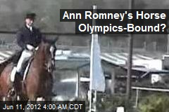 Ann Romney's Horse in 3rd at Olympic Qualifier Event