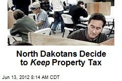 North Dakotans Decide to Keep Property Tax