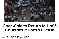 Things Go Better With Coca-Cola Return to Burma After 60 Years