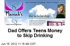Dad Offers Teens Money to Skip Drinking