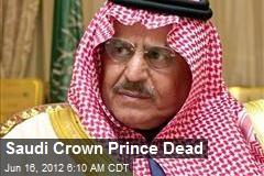 Saudi Crown Prince Dead
