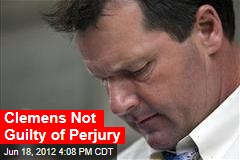 Clemens Not Guilty of Perjury
