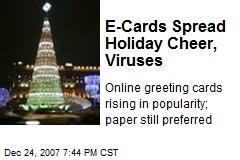 E-Cards Spread Holiday Cheer, Viruses