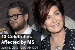 13 Celebrities Affected by MS
