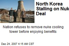 North Korea Stalling on Nuke Deal
