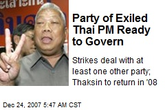 Party of Exiled Thai PM Ready to Govern