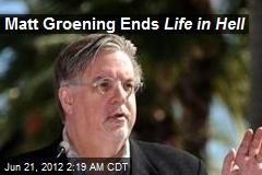 Matt Groening Ends Life in Hell