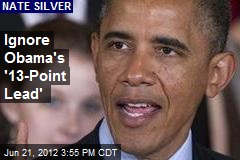 Ignore Obama's '13-Point Lead'