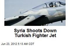 Syria Shoots Down Turkish Fighter Jet