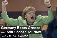 Germany Boots Greece —From Soccer Tourney