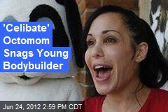 'Celibate' Octomom Hooks Up With Young Bodybuilder