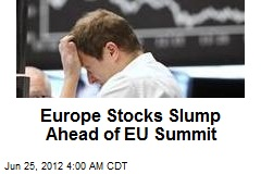 Europe Stocks Slump Ahead of EU Summit
