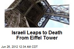 Israeli Leaps to Death From Eiffel Tower