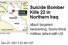 Suicide Bomber Kills 22 in Northern Iraq