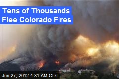 Tens of Thousands Flee Colorado Fires