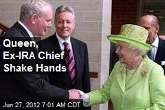 Queen, Ex-IRA Chief Shake Hands