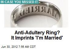Anti-Adultery Ring? It Imprints 'I'm Married'
