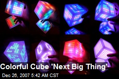 Colorful Cube 'Next Big Thing'