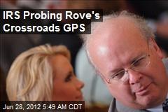 IRS Probing Karl Rove's Crossroads GPS